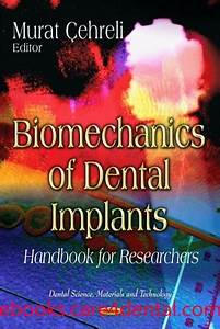 Biomechanics Of Dental Implants  Handbook For Researchers  Pdf