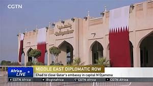 Chad to close Qatar's embassy in capital N'Djamena - YouTube