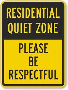 Quiet Zone Please Be Respectful Sign, SKU: K-5938