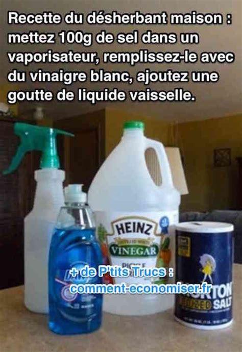 Désherbant Naturel Efficace Puissant Et Facile 224 Faire Le D 233 Sherbant Maison Au Vinaigre Blanc