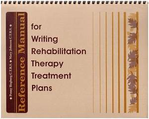 Reference Manual For Writing Rehabilitation Therapy