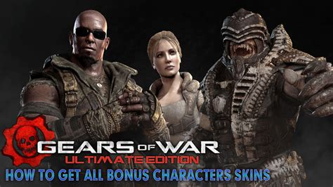 Gears Of War Ultimate Edition  How To Get All Bonus