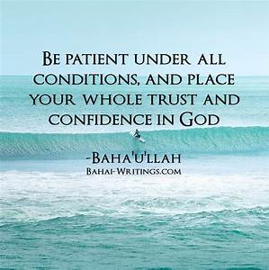 Be patient unde... God And Confidence Quotes