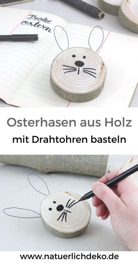 Bastelideen Ostern Diy Draht Osterhasen Fuer Stilvolle Und Moderne Osterdeko by Diy Osterhasen Aus Astscheiben Ostern Bastelideen