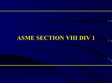 asme section 8 div 1 asme sec viii div 1 s