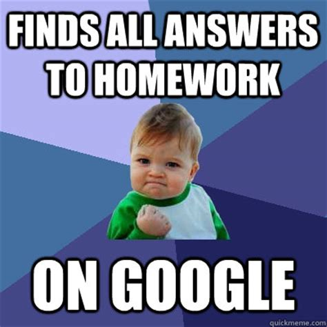 Do All Homework by 40 Most Homework Meme Pictures And Photos That Will