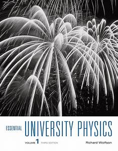 Essential University Physics Volume 1  Ebook Rental