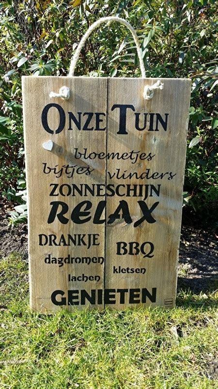 tekstbord tuin tekstbord onze tuin tekstborden hout gewoon vermeer