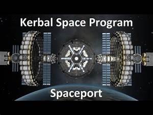 Kerbal Space Program - Orbital Spaceport - Download - YouTube