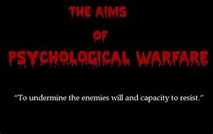 "HOW PSYCHOLOGICAL WARFARE TACTICS ARE USED TO ""TAKE DOWN ..."