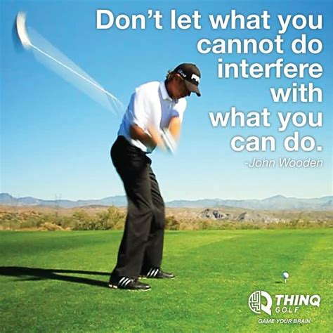 Daily quote dont depend on anyone even your shadow leaves you. Don't Let What You Cannot Do Interfere With What You Can Do. ~ Golf Quotes - Quotespictures.com