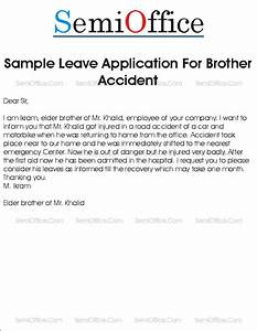 sample leave application for brother accident With bike accident letter