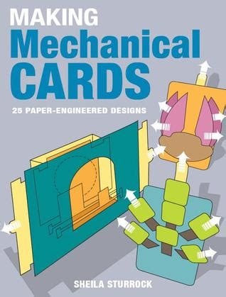 making mechanical cards  paper engineered designs  sheila sturrock