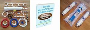 Wasserfilter Selber Bauen : baue deinen wasserfilter doch selber lebendiges trinkwasser ~ Frokenaadalensverden.com Haus und Dekorationen