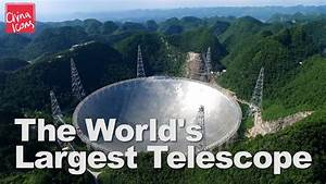 FAST: The World's Largest Telescope | A China Icons Video ...