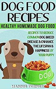 dog food recipes healthy homemade dog food recipes With common dog food