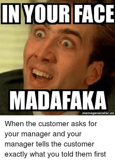 Your Face Meme - funny retail memes of 2017 on sizzle work memes