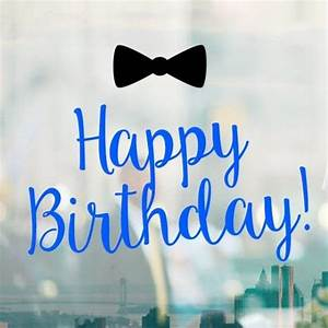 17 best ideas about Happy Birthday For Him on Pinterest ...