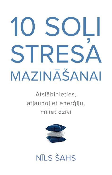 20 produkti, kas mazina stresu un ir īpaši labvēlīgi nerviem