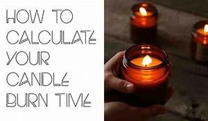 Calculating, Your, Candle, Burn, Time, U2013, Bottlestore, Com, Blog
