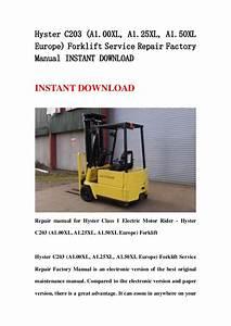 Hyster C203  A1 00 Xl  A1 25xl  A1 50xl Europe  Forklift