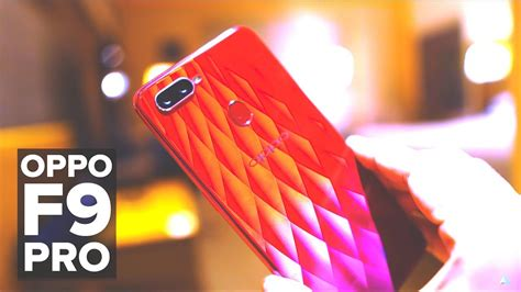 F9 (also known as f9: Oppo F9 Pro Camera Review In Hindi ~ Oppo Smartphone