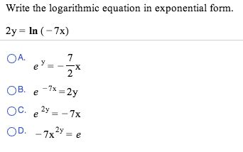 how to write an expression in exponential form solved write the logarithmic equation in exponential form