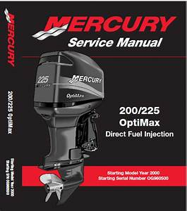 Mercury Outboard 200  225 Optimax Direct Injection Service