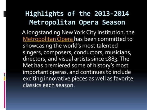 Ronald Sollitto by Highlights Of The 2013 2014 Metropolitan Opera Season By
