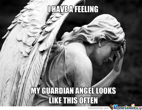 Angel Meme - guardian angels memes best collection of funny guardian angels pictures