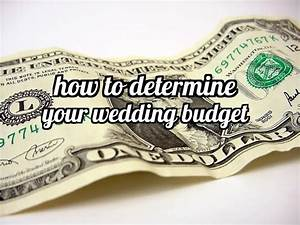 How to determine your wedding budget making manzanita for How to determine wedding budget