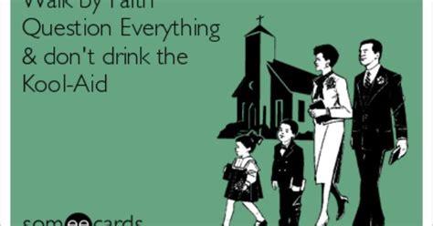 walk  faith question  dont drink  kool