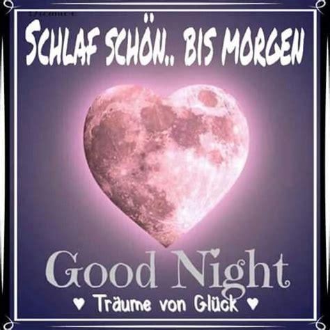 Schlaf Schon Bilder by Schlaf Sch 246 N Days Nacht Guten Abend Gute Nacht Und