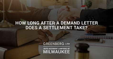 how long after a demand letter does settlement take how after a demand letter does a settlement take 22153   How Long After a Demand Letter Does a Settlement Take