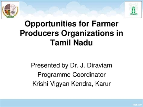 Organization In Tamil by Opportunities For Farmer Producers Organizations In Tamil Nadu