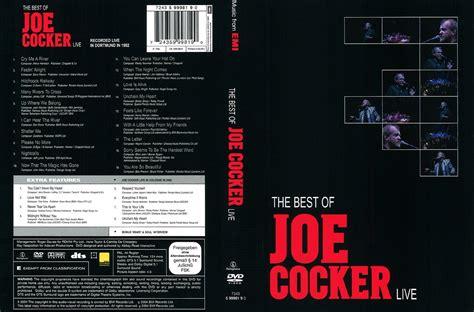 the best of joe cocker live the best of joe cocker live in dortmund 1992