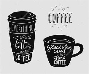 quote lettering on coffee cup shape set stock vector With coffee cup lettering
