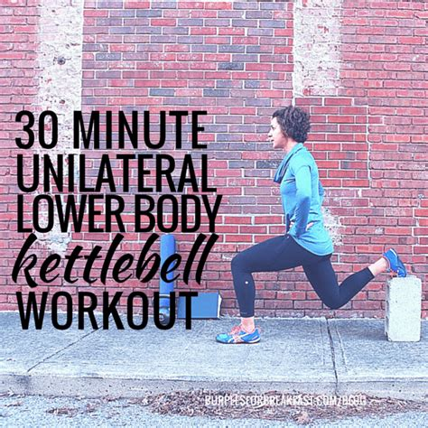 kettlebell lower body workout minute unilateral