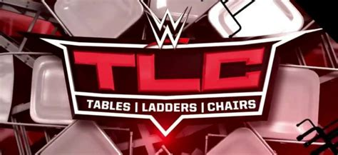 Wwe Tables, Ladders & Chairs 2018 Spoilers Tlc Ppv