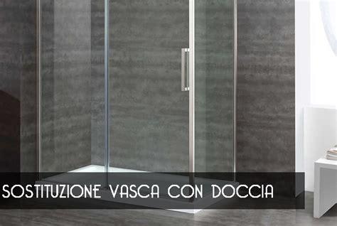 doccia sostituzione vasca sostituzione vasca con doccia pavia trasformare vasca in