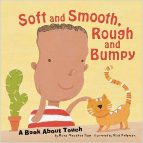 book picks for exploring our 5 senses make and takes 714 | Soft and Smooth Rough and Bumpy A Book About Touch