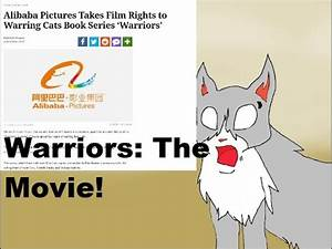 Warrior Cats Movie Announcement! What does a movie mean ...