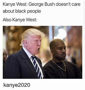 Funny George Bush Doesnt Care About Black People Memes of ...