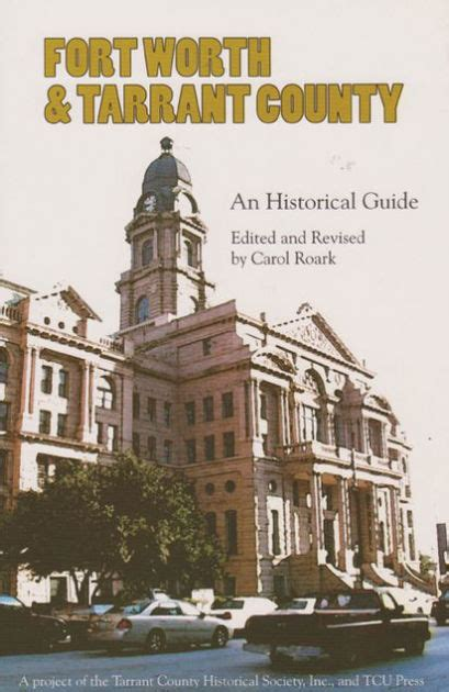 Barnes And Noble Fort Worth by Fort Worth And Tarrant County An Historical Guide By