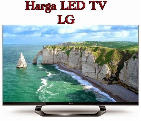 Harga Tv Merk Lg 22 Inch daftar harga led tv merk lg semua ukuran update 2016