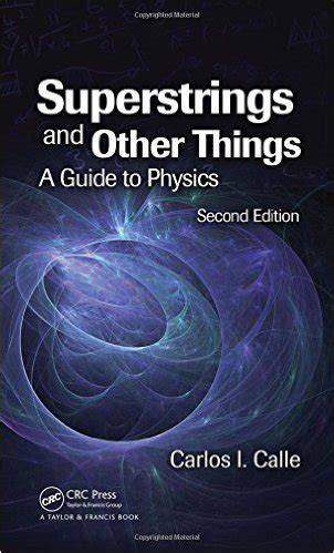 Superstrings And Other Things A Guide To Physics, Second