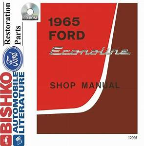 Oem Shop Manual Cd Ford Truck Econoline Includes Wiring