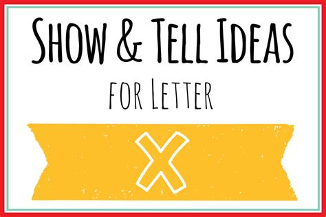 show and tell letter x show and tell letter x martha 45355