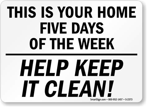 Office Kitchen Clean Up Signs by Home 5 Days Keep Clean Signs Housekeeping Clean