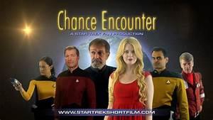 Chance, Encounter, -, A, Star, Trek, Fan, Film